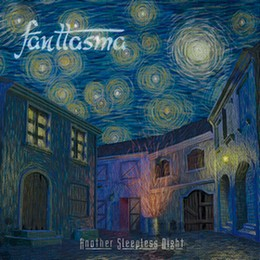 Fanttasma - Another Sleepless Night