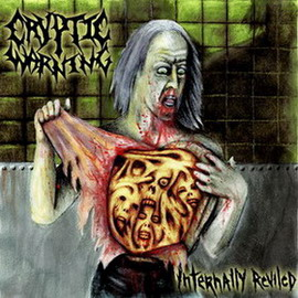 Cryptic Warning - Internally Reviled