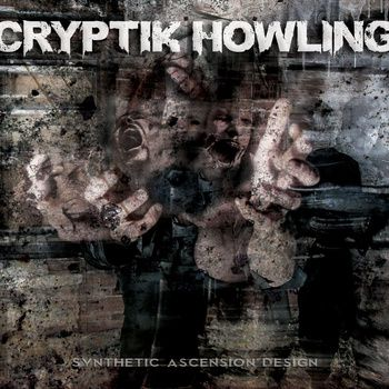 Cryptik Howling - Synthetic Ascension Design