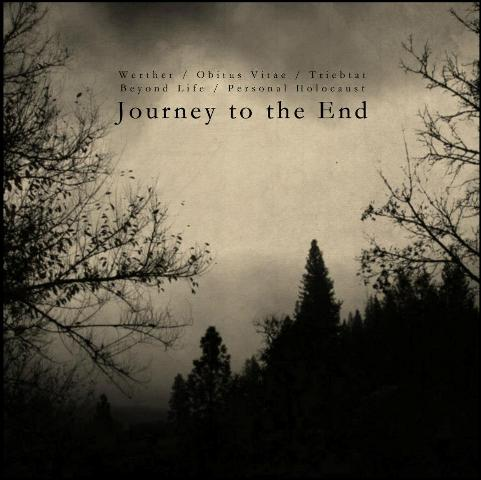 Beyond Life / Triebtat / Werther / Obitus Vitae - Journey to the End