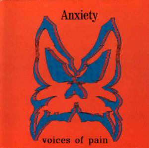 Anxiety - Voices of Pain