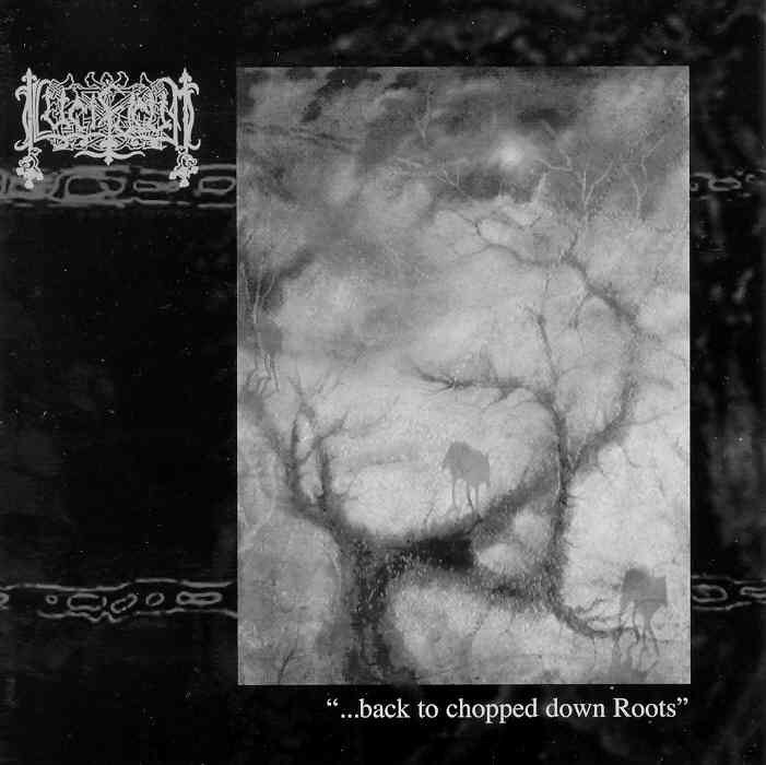 Lucifugum - ...Back to Chopped Down Roots