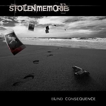 Stolen Memories - Blind Consequence