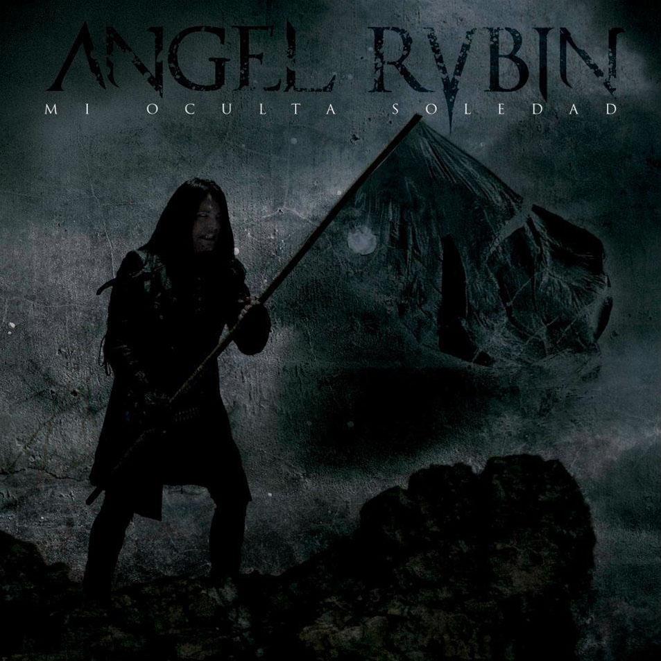 Angel Rubin - Mi oculta soledad
