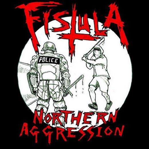 Fistula - Northern Aggression
