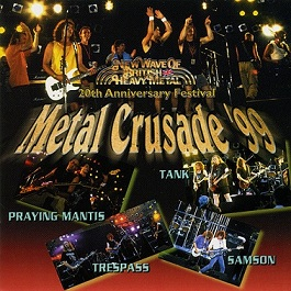 Tank / Samson / Trespass - Metal Crusade '99