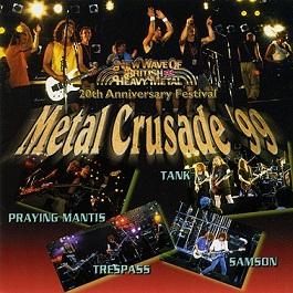 Tank / Samson / Trespass - Metal Crusade '99