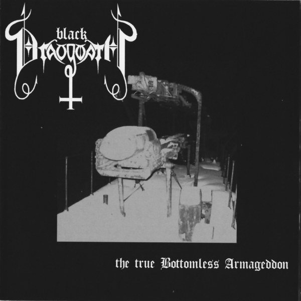 Black Draugwath - The True Bottomless Armageddon