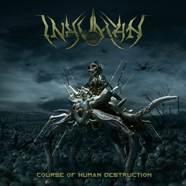 Inhuman - Course of Human Destruction