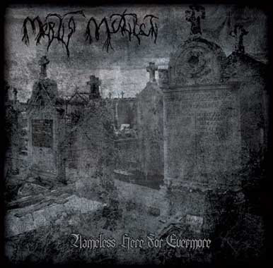 Mortis Mutilati - Nameless Here for Evermore
