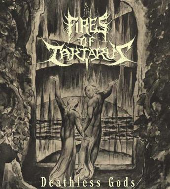 Fires of Tartarus - Deathless Gods