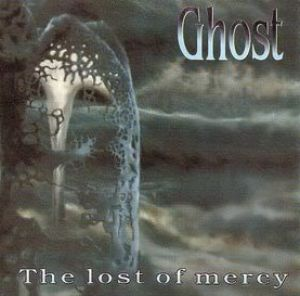 Ghost - The Lost of Mercy