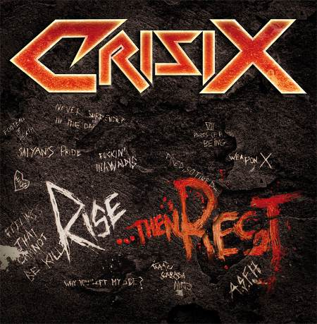 Crisix - Rise...Then Rest