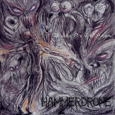Hammerdrone - Wraiths on the Horizon