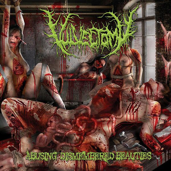 Vulvectomy - Abusing Dismembered Beauties