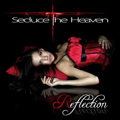 Seduce the Heaven - Reflection