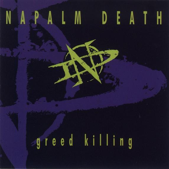Napalm Death - Greed Killing