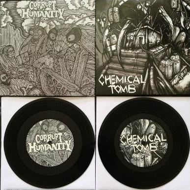 Corrupt Humanity / Chemical Tomb - Chemical Tomb / Corrupt Humanity