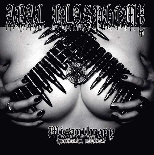 Anal Blasphemy - Misanthropy (Purification Manifest)