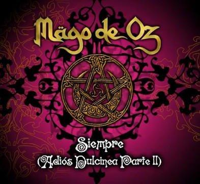 Mägo de Oz - Siempre (Adiós Dulcinea parte II)