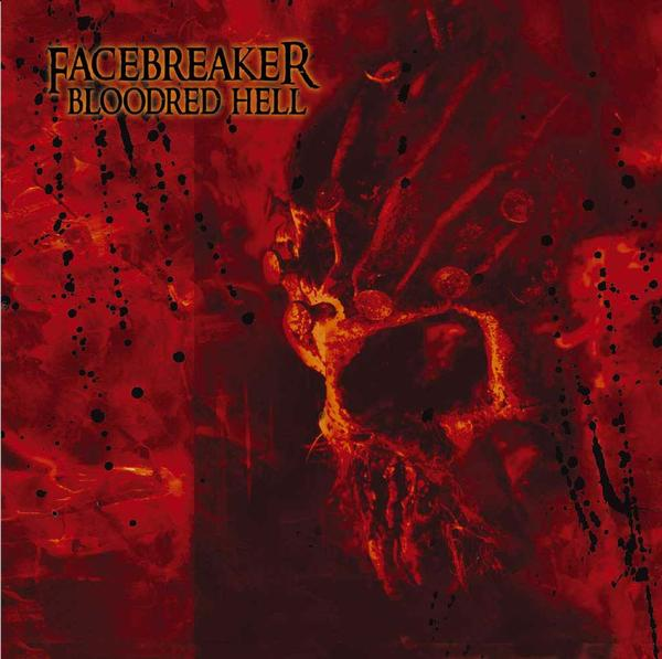 Facebreaker - Bloodred Hell