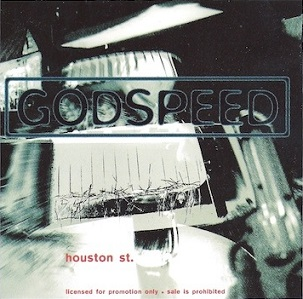 Godspeed - Houston St. / Stubborn Ass