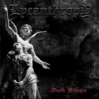 Lycanthropy - Dead Silence