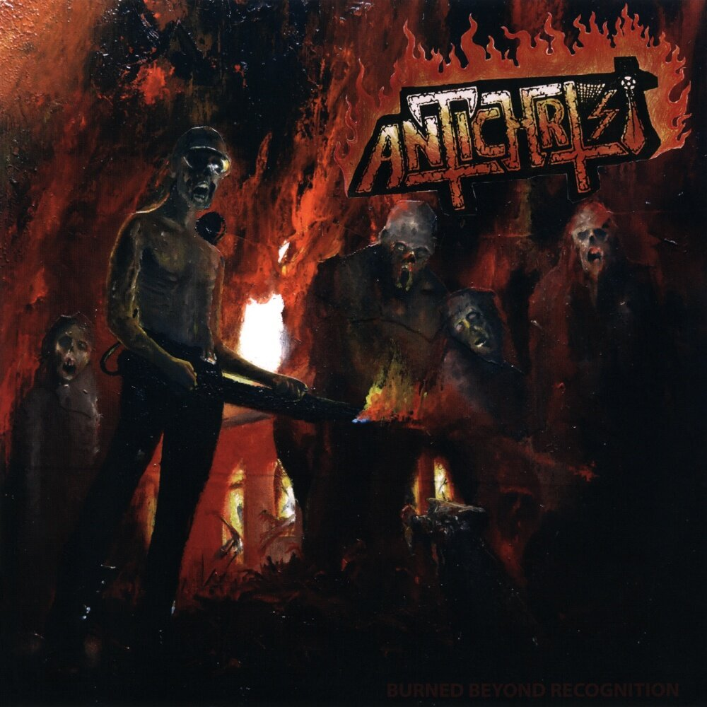Antichrist - Burned Beyond Recognition
