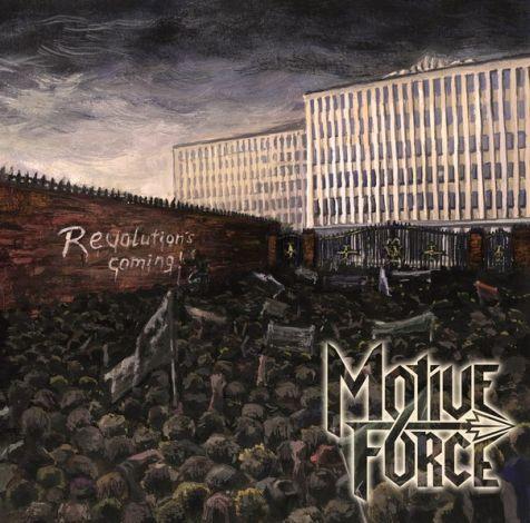 Motive Force - Revolution's Coming