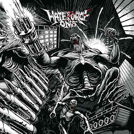 Hate Force One - Wave of Destruction