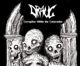 Draug - Corruption Within the Catacombs