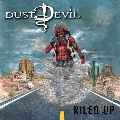 Dust Devil - Riled Up