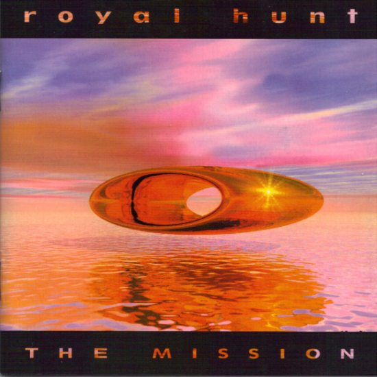 Royal Hunt — The Mission (2001)