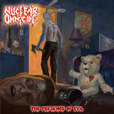 Nuclear Omnicide - The Presence of Evil