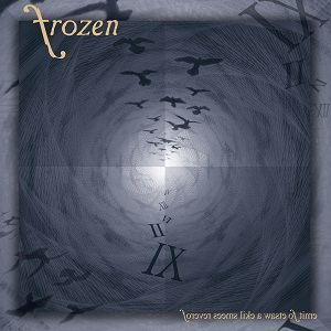 Frozen - Forever Seems like a Waste of Time