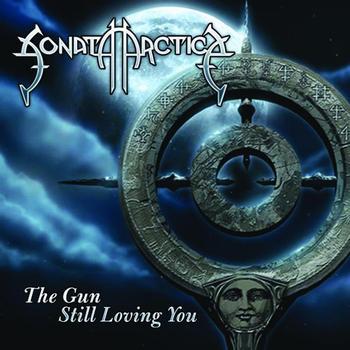 Sonata Arctica - The Gun / Still Loving You