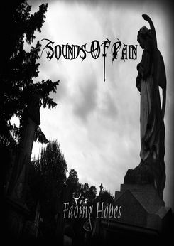 Sounds of Pain - Fading Hopes
