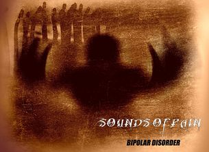 Sounds of Pain - Bipolar Disorder