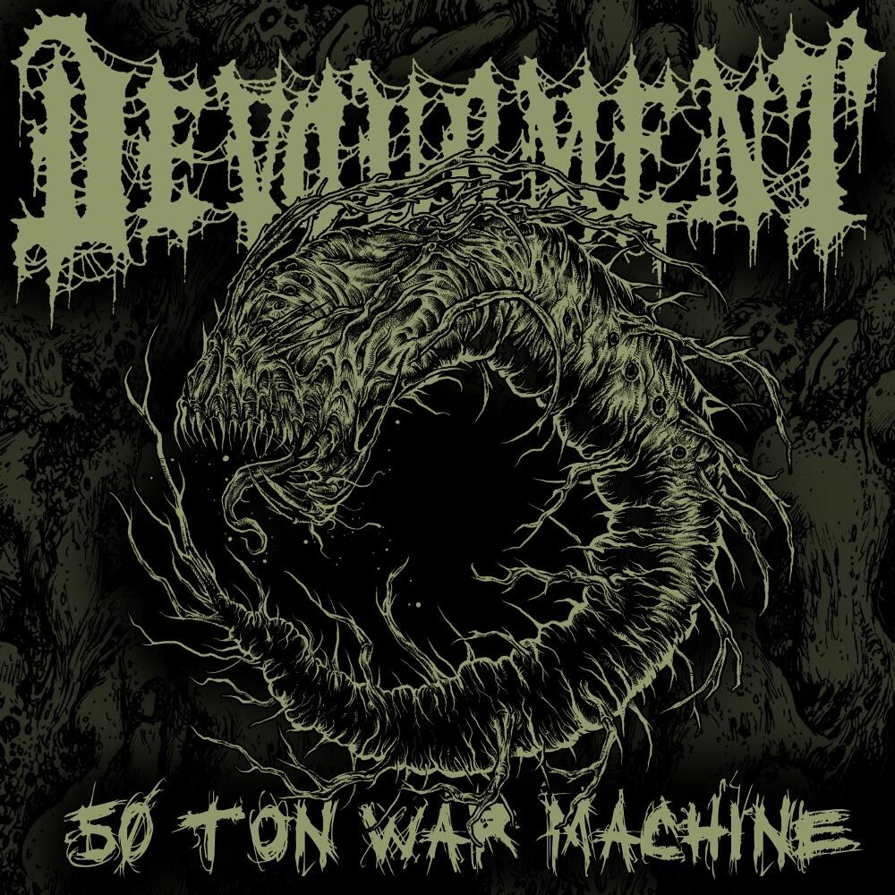 Devourment - Fifty Ton War Machine