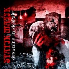Statik Majik - Drowning in Despair