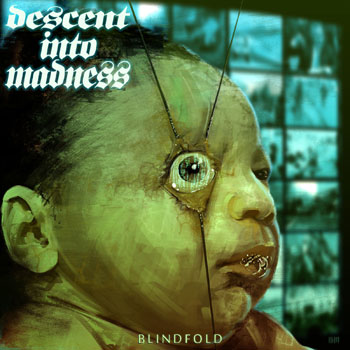 Descent into Madness - Blindfold