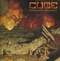 Cube - Napalm for Breakfast