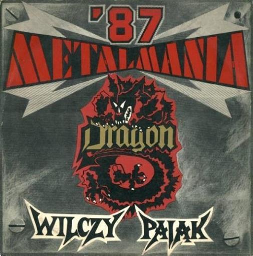 Dragon / Wolf Spider - Metalmania '87