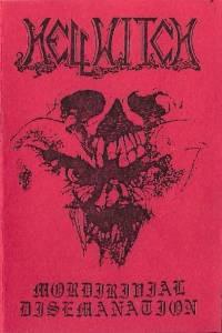 Hellwitch - Mordirivial Disemanation