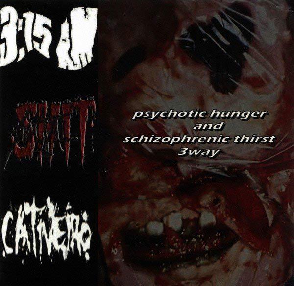Social Shit / Cativeiro - Psychotic Hunger and Schizophrenic Thirst