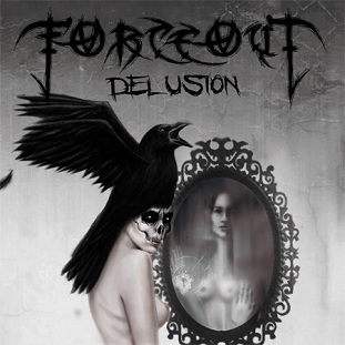 ForceOut - Delusion