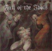 Fall of the Idols - Fall of the Idols
