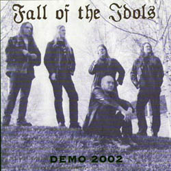 Fall of the Idols - Demo 2002