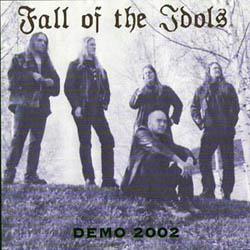 Fall of the Idols - Demo 2002