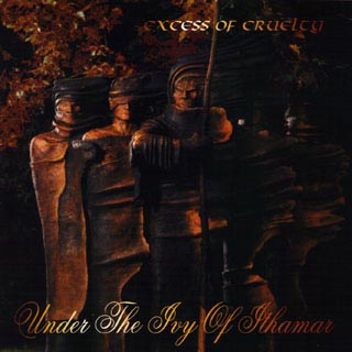 Excess of Cruelty - Under the Ivy of Ithamar